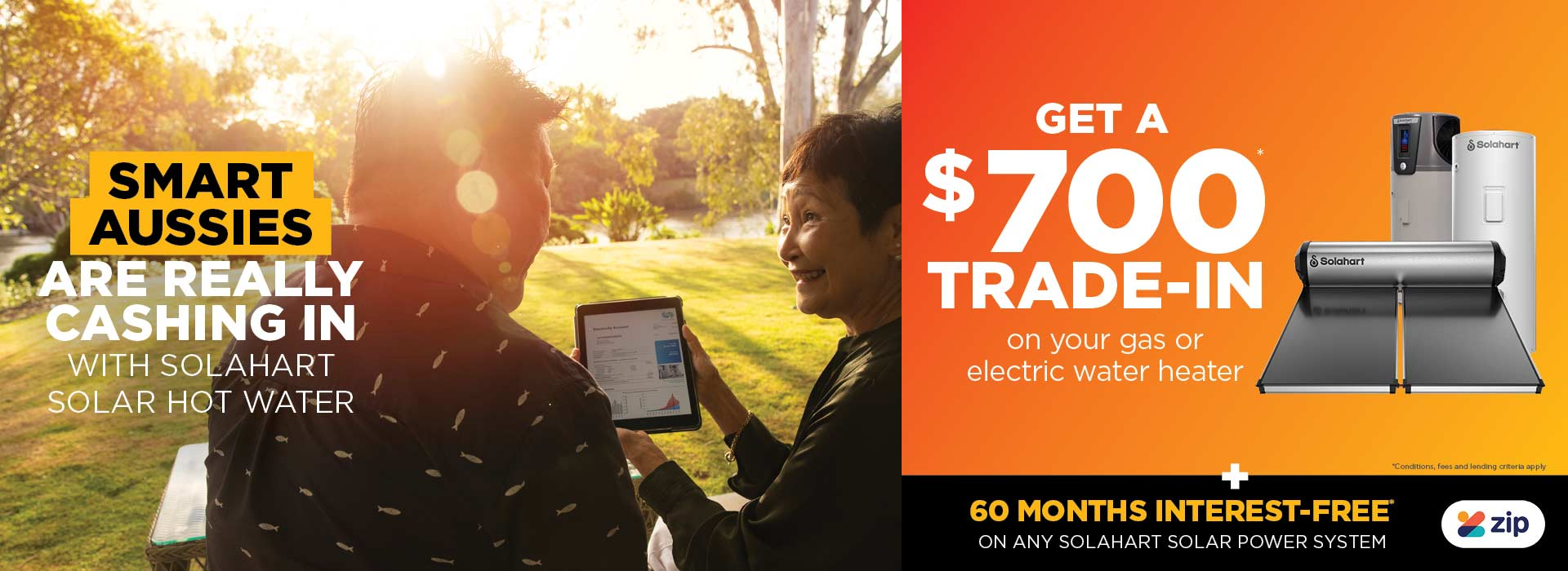 Switch to solar hot water now and get $700 trade in from Solahart